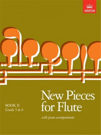 New Pieces For Flute: Book 2: Flute & Piano (ABRSM)