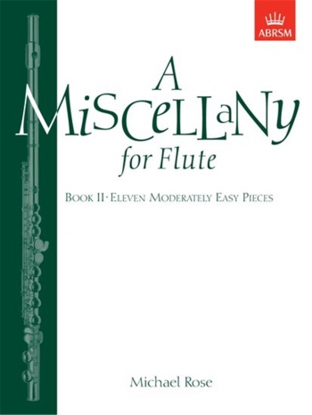 Miscellany For Flute: Book 2: Flute & Piano (ABRSM)