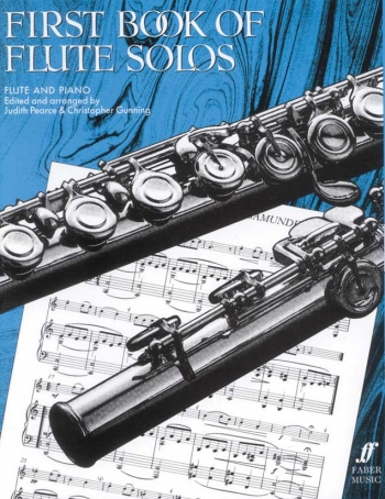 First Book Of Flute Solos: Flute & Piano (Pearce & Gunning)
