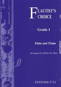 Flautists Choice: Grade 1: Flute & Piano (de Smet)