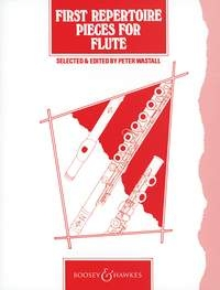 First Repertoire Pieces For Flute And Piano (Wastall)