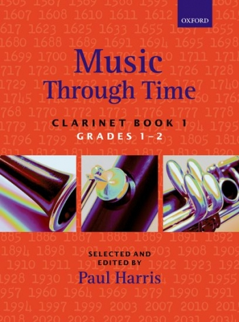 Music Through Time Book 1 Grade 1-2: Clarinet & Piano (Paul Harris) (Oxford)