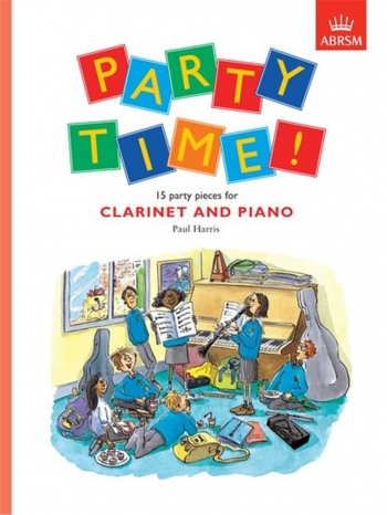 Party Time Clarinet & Piano (Paul Harris) (ABRSM)