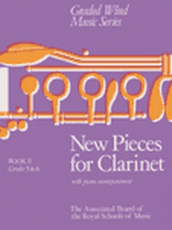 New Pieces For Clarinet: Book 2 Grade 5-6  Clarinet & Piano (ABRSM)