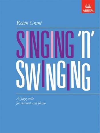 Singing N Swinging: Clarinet & Piano (ABRSM)