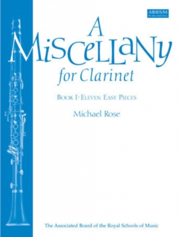Miscellany For Clarinet: Book 1: Clarinet & Piano (rose) (ABRSM)
