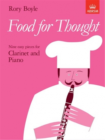 Food For Thought: Clarinet & Piano (ABRSM)