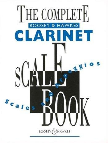 Complete Boosey and Hawkes Clarinet Scale Book