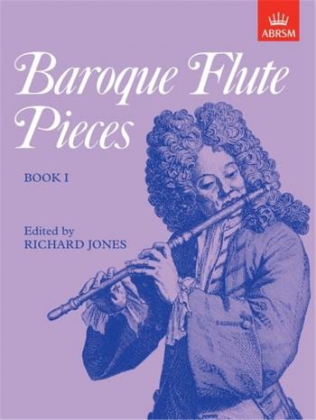 Baroque Flute Pieces: Flute & Piano Book 1 (ABRSM)