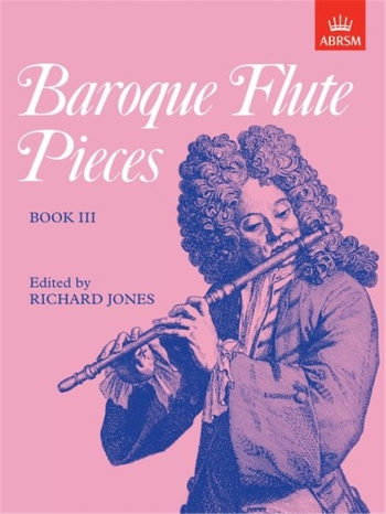 Baroque Flute Pieces: Flute & Piano Book 3 (ABRSM)