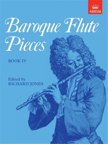 Baroque Flute Pieces: Flute & Piano Book 4 (ABRSM)