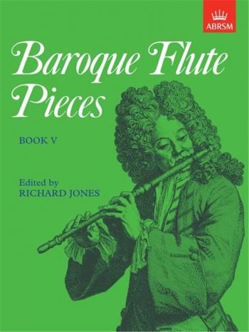 Baroque Flute Pieces: Flute & Piano Book 5 (ABRSM)