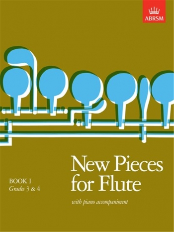 New Pieces For Flute: Book 1: Flute & Piano (ABRSM)