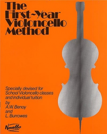 First Year Violoncello Method The: Cello: Tutor (benoy & Burrows) (Novello)