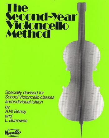 Second Year Violoncello Method The: Cello: Tutor  (benoy & Burrows) (Novello)