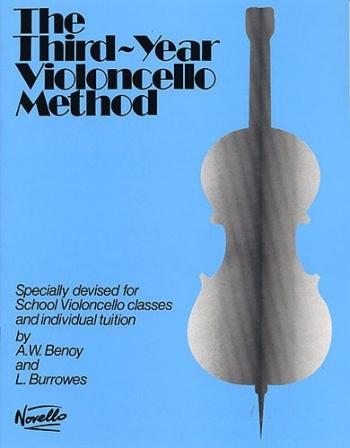 Third Year Violoncello Method The: Cello: Tutor  (benoy & Burrows)  (Novello)