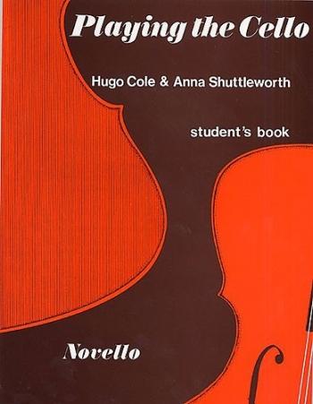 Playing The Cello: Students Book (Novello)