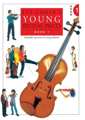Eta Cohen Young Recital Pieces: Book 1: Violin