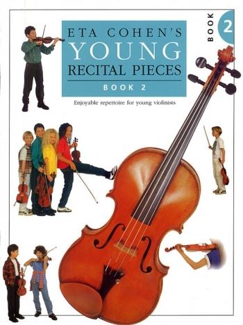 Eta Cohen Young Recital Pieces: Book 2: Violin