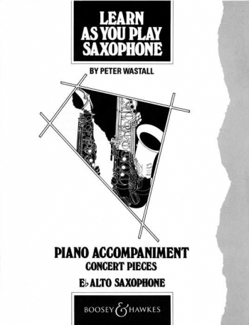 Learn As You Play Saxophone: Alto Saxophone: Piano Accompaniment