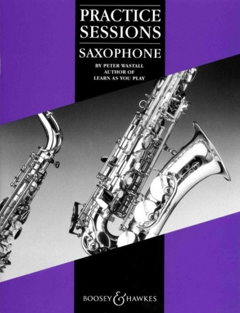 Practice Sessions Saxophone: Tutor
