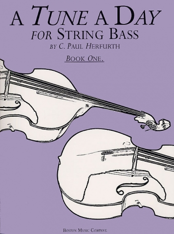 Tune A Day String Bass: Book 1