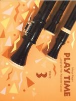 Play Time: 3: Descant Recorder