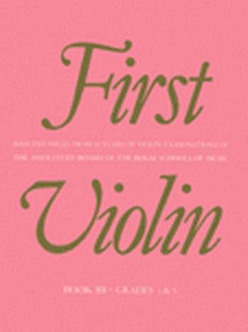 First Violin: Book 3: Album: Violin (ABRSM)