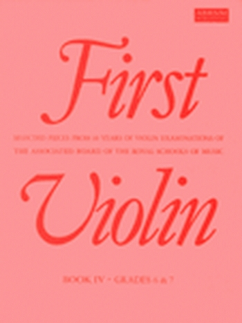 First Violin: Book 4: Album: Violin (ABRSM)