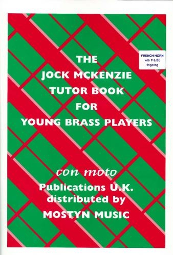 The Jock McKenzie Tutor Book For Young Brass Players French Horn