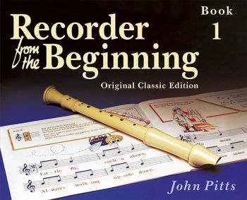 Recorder From The Beginning: Book 1: Pupil's: Descant Recorder  Classic Edtion