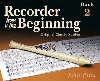 Recorder From The Beginning Book 2: Pupils Book: Descant Recorder (Classic Edtion)