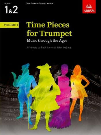 Time Pieces For Trumpet Vol.1 Grades 1 & 2: Trumpet & Piano (ABRSM)