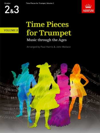 Time Pieces For Trumpet Vol.2 Grades 2 & 3: Trumpet & Piano (ABRSM)