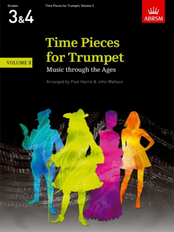 Time Pieces For Trumpet Vol.3 Grades 3 & 4: Trumpet & Piano (ABRSM)