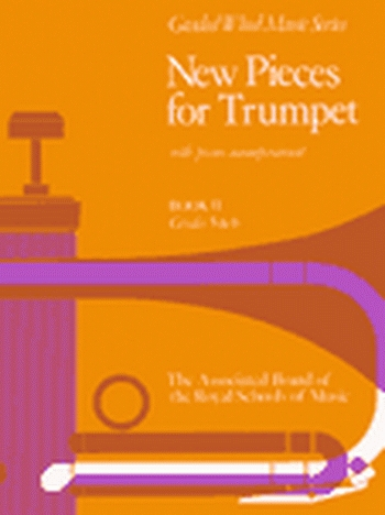 New Pieces For Trumpet: Vol.2: Trumpet & Piano (ABRSM)