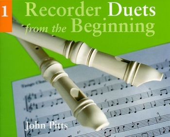 Recorder Duets From The Beginning Book 1: Pupils Book: Descant Recorder