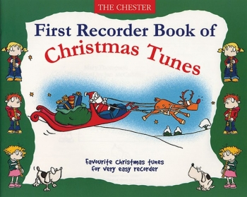 Chester First Recorder Book Of Christmas Tunes: Descant Recorder