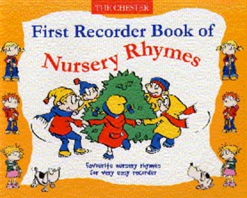Chester First Recorder Book Of Nursery Rhymes: Descant Recorder