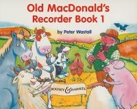 Old Macdonalds Recorder Book 1: Descant Recorder