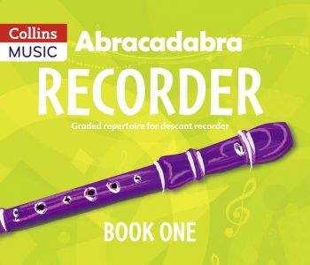 Abracadabra Recorder Book 1 (Pupils Book) (A & C Black)