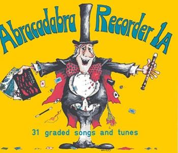Abracadabra Recorder Book 1A (Pupils Book) (A & C Black)