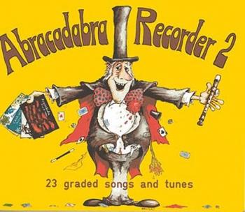 Abracadabra Recorder Book 2 (Pupils Book) (A & C Black)
