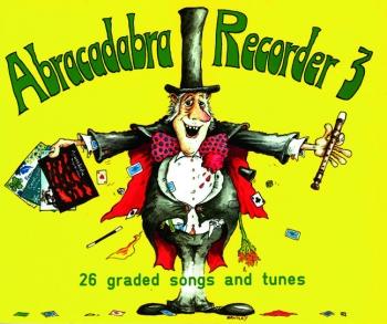 Abracadabra Recorder Book 3 (Pupils Book) (A & C Black)