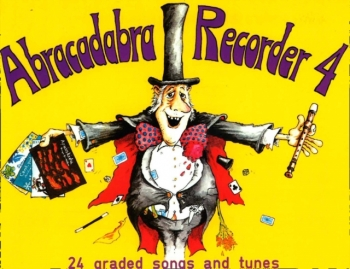 Abracadabra Recorder Book 4 (Pupils Book) (A & C Black)
