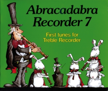 Abracadabra Recorder Book 7 (Pupils Book) Treble Recorder (Collins)