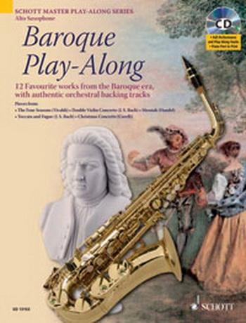 Baroque Play Along: Alto Saxophone Book & CD (Schott Master Play Along Series)