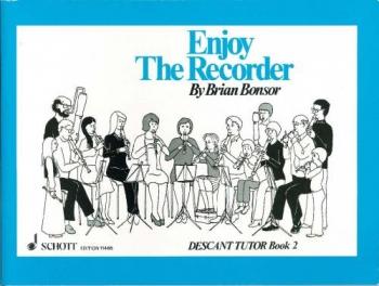 Enjoy The Recorder: Book 2: Descant Recorder