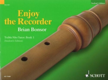 Enjoy The Recorder: Book 1: Treble/Alto Recorder:  Student's Edition (bonsor)