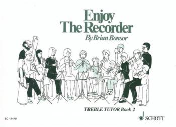 Enjoy The Recorder: Book 2: Treble Recorder